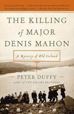 Killing of Major Denis Mahon: A Mystery of Old Ireland