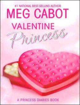 Valentine Princess (Princess Diaries Series)