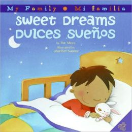 Sweet Dreams/Dulces Suenos (My Family/Mi Familia Series)