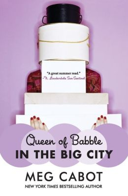 Queen of Babble in the Big City (Queen of Babble Series #2)