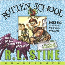 The Rotten School: The Big Blueberry Barf-Off!; The Great Smelling Bee