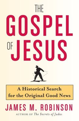Gospel of Jesus: An Historical Search for the Original Good News