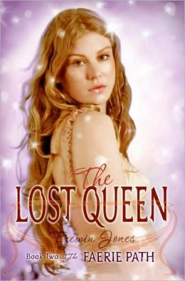 The Lost Queen (Faerie Path Series #2)