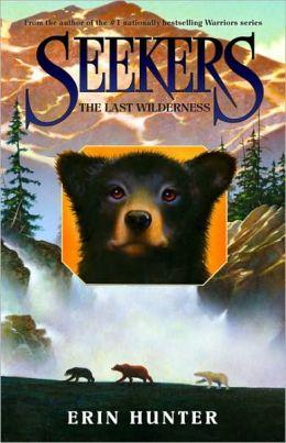 The Last Wilderness (Seekers Series #4)