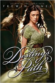 Destiny's Path (Warrior Princess Series #2)