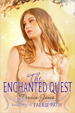 The Enchanted Quest (Faerie Path Series #5)