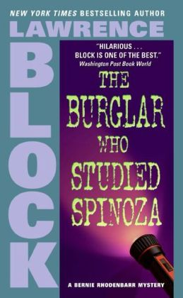 The Burglar Who Studied Spinoza (Bernie Rhodenbarr Series #4)