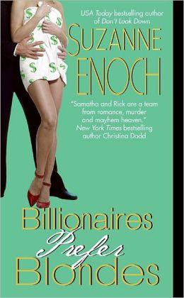 Billionaires Prefer Blondes (Samantha Jellicoe Series #3)