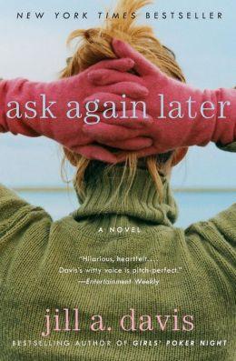Ask Again Later By Jill A Davis Nook Book Ebook border=