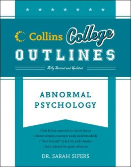Abnormal Psychology (Collins College Outlines)