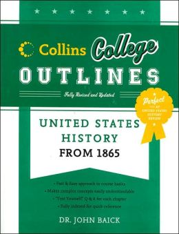 United States History from 1865 (Collins College Outlines)