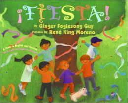 Fiesta!: A Story in English and Spanish/ Un cuento en ingles y espanol