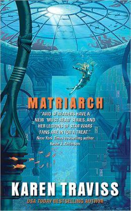 Matriarch (Wess'Har Series #4)