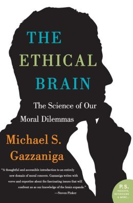 Ethical Brain: The Science of Our Moral Dilemmas