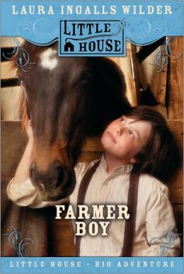 Farmer Boy (Little House Series: Classic Stories #2)