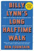 Book Cover Image. Title: Billy Lynn's Long Halftime Walk:  A Novel, Author: Ben Fountain
