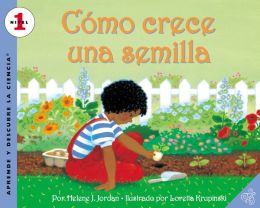 Como crece una semilla (How a Seed Grows) (Let's-Read-and-Find-Out Science Series: Level 1)