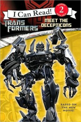 Transformers: Meet the Decepticons (I Can Read Book 2 Series)