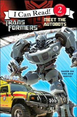 Transformers: Meet the Autobots (I Can Read Book 2 Series)