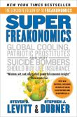 Book Cover Image. Title: SuperFreakonomics:  Global Cooling, Patriotic Prostitutes, and Why Suicide Bombers Should Buy Life Insurance, Author: Steven D. Levitt