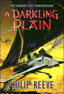 A Darkling Plain (The Hungry City Chronicles Series #4)