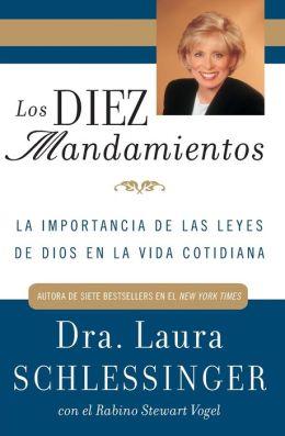 Los Diez Mandamientos: La Importancia de las Leyes de Dios en la Vida Cotidiana