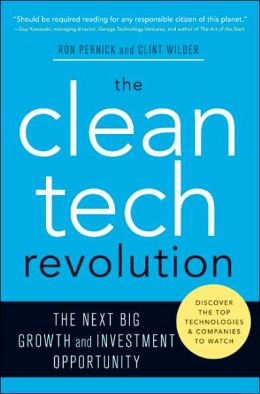 Clean Tech Revolution: The Next Big Growth and Investment Opportunity
