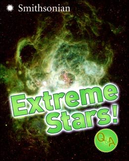 Extreme Stars! (Q&A Series)