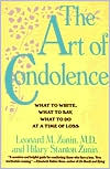 Art of Condolence: What to Write, What to Say, What to Do at a Time of Loss