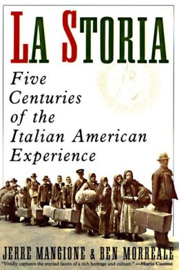 La Storia: Five Centuries of the Italian-American Experience
