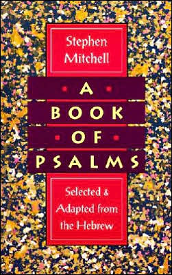 Book of Psalms: Selected and Adapted from the Hebrew