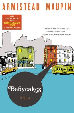 Babycakes (Tales of the City Series #4)