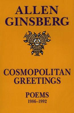 Cosmopolitan Greetings: Poems 1986 - 1992