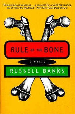 Rule of the Bone: Novel, a