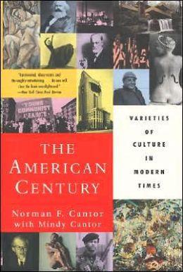 American Century: Varieties of Culture in Modern Times