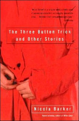 Three Button Trick and Other Stories