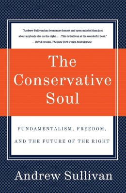 Conservative Soul: Fundamentalism, Freedom, and the Future of the Right