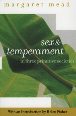 Sex and Temperament: In Three Primitive Societies