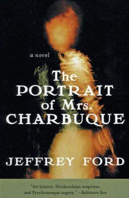 Portrait of Mrs. Charbuque: A Novel