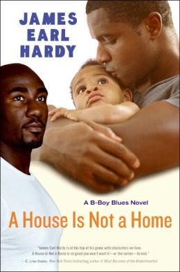 House Is Not a Home: A B-Boy Blues Novel