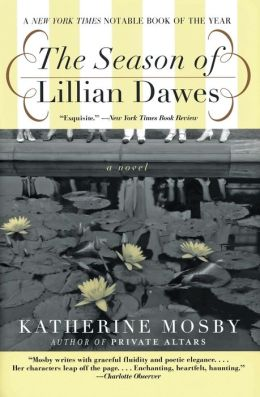 Season of Lillian Dawes: A Novel