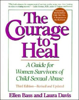 Courage to Heal: A Guide for Women Survivors of Child Sexual Abuse
