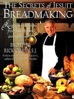 Secrets of Jesuit Breadmaking