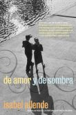 Book Cover Image. Title: De amor y de sombra (Of Love and Shadows), Author: Isabel Allende