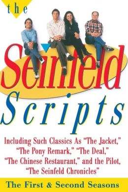 Seinfeld Scripts: The First and Second Seasons