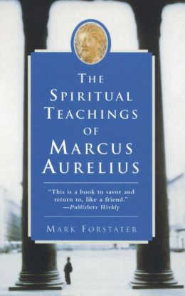 Spiritual Teachings of Marcus Aurelius