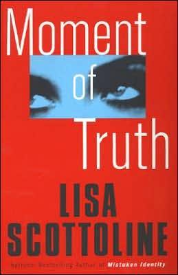 Moment of Truth (Rosato & Associates Series #5)