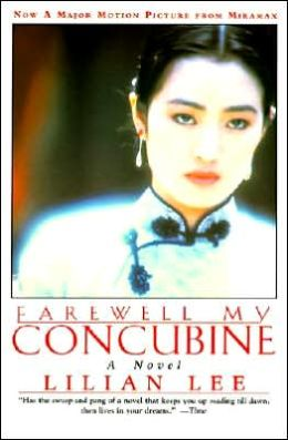 Farewell My Concubine: A Novel
