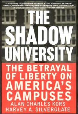 Shadow University: The Betrayal of Liberty on America's Campuses
