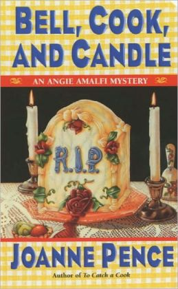 Bell, Cook, and Candle (Angie Amalfi Series #9)